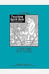 Touching Spirit Bear: Novel-Ties Study Guide Paperback