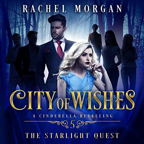City of Wishes 5: The Starlight Quest audiobook cover art