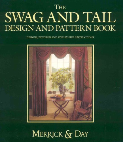 The Swag and Tail Design and Pattern Book (2 Volume Set)