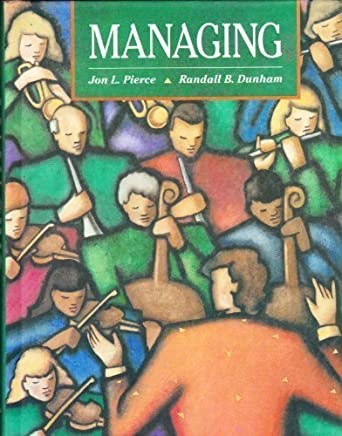 Managing by Jon L. Pierce (1990-01-01)