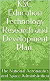 KSC Education Technology Research and Development Plan. (English Edition)