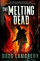 The Melting Dead: Large Print Edition