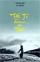Tai Ji, danse du Tao (Arts Martiaux)