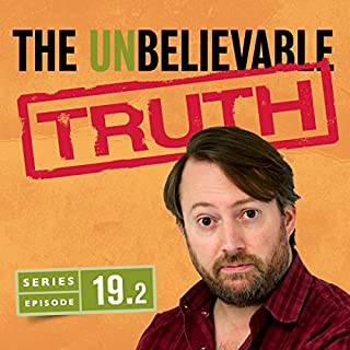 Ep. 2 (The Unbelievable Truth, Series 19) cover art