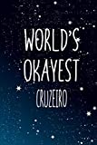 World's Okayest Cruzeiro: Notebook Lined Pages, 6.9 inches,120 Pages, White Paper Journal, notepad Gift