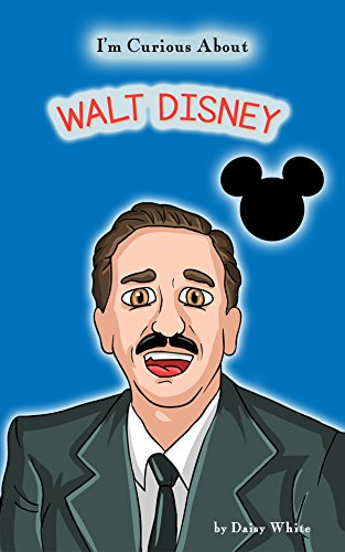 I'm Curious About Walt Disney (The I'm Curious About Series) (English Edition)