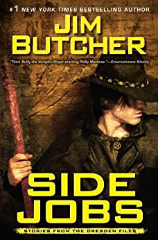 Side Jobs (Dresden Files) by [Jim Butcher]