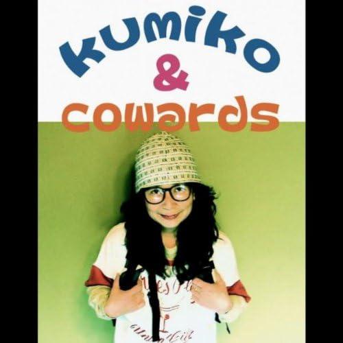 Kumiko & Cowards