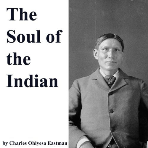 The Soul of the Indian audiobook cover art