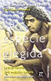 La especie elegida (Tanto por Saber)