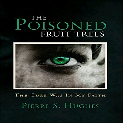The Poisoned Fruit Trees audiobook cover art