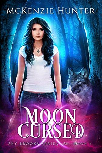 Download Moon Cursed (Sky Brooks Series Book 5) (English Edition) B0719WW77P