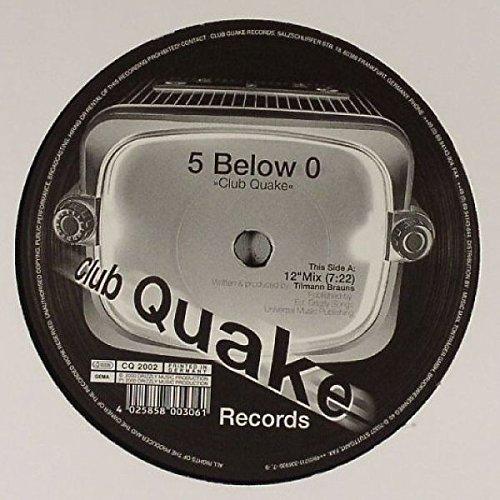 5 Below 0 - Club Quake - Club Quake Records - CQ 2002
