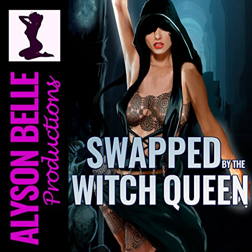 Swapped by the Witch Queen: A Steamy Gender Swap Fantasy Romance Omnibus Titelbild