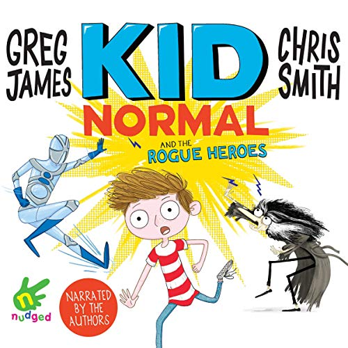 Kid Normal and the Rogue Heroes audiobook cover art