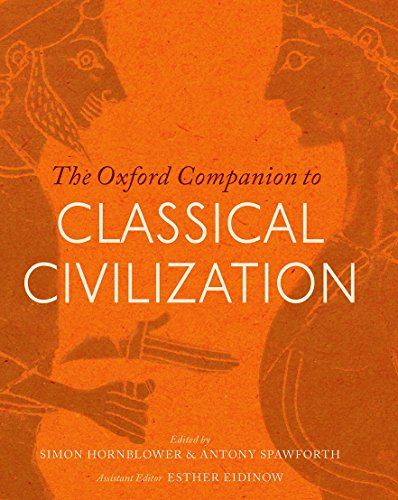 The Oxford Companion to Classical Civilization (Oxford Companions)