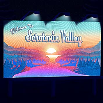 Welcome to Serotonin Valley