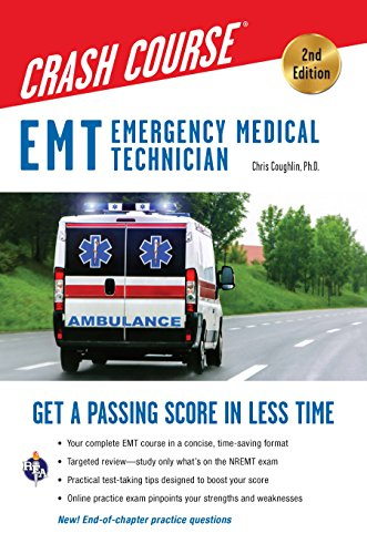 EMT Crash Course with Online Practice Test, 2nd Edition: Get a Passing Score in Less Time (EMT Test Preparation) (English Edition)