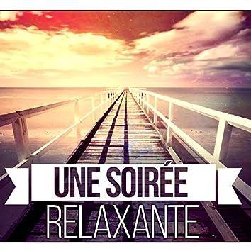 Une soirée relaxante – Musique d'ambiance, Détente, Relax, Bien-être et Harmonie, Mélodie pour rester calme et tranquille