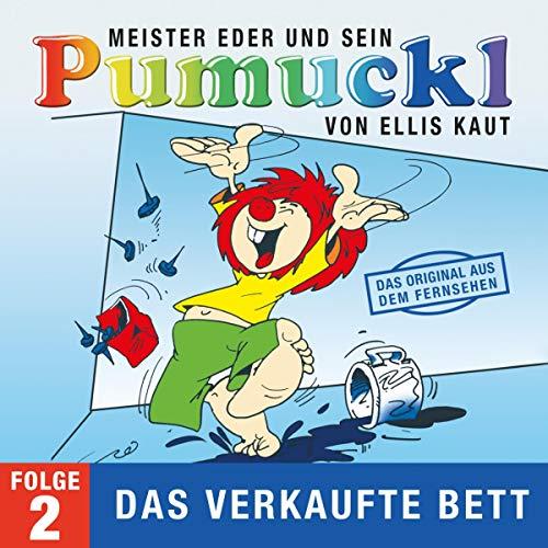 Das verkaufte Bett. Das Original aus dem Fernsehen: Meister Eder und sein Pumuckl 2