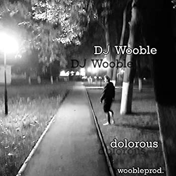 Dolorous