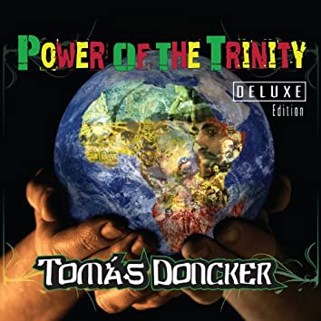 Power of the Trinity (Deluxe Edition)