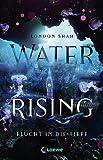 Water Rising - Flucht in die Tiefe von  Loewe Jugendbücher