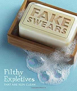 Knock Knock Fake Swears: Filthy Expletives That Are 102% Clean
