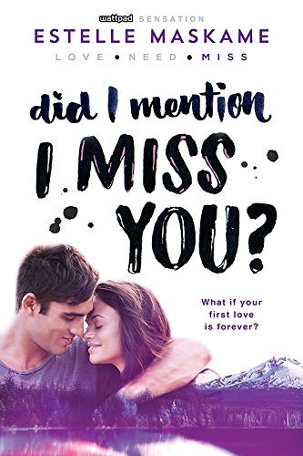 Did I Mention I Miss You? (Did I Mention I Love You (DIMILY) Book 3)