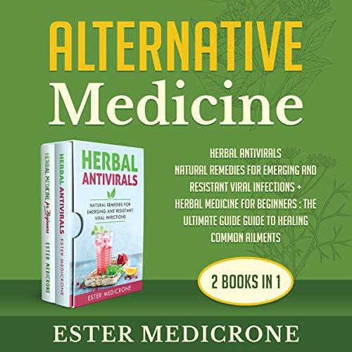 Alternative Medicine: 2 Books in 1 cover art