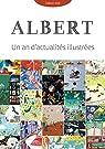 Albert : Un an d'actualités illustrées par Lardon