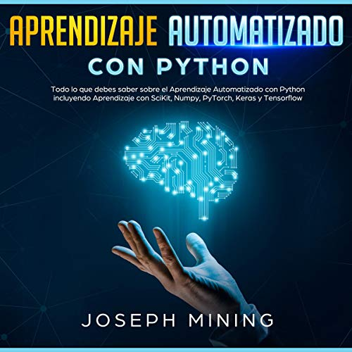 Aprendizaje Automatizado con Python [Automated Learning with Python] audiobook cover art