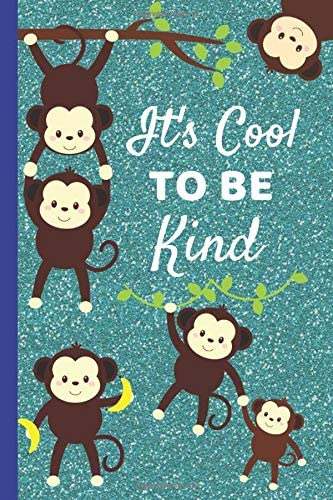 It s Cool To Be Kind Be Kind Gifts for kids This Monkey Notebook or Monkey Journal is Size 6x9in product image