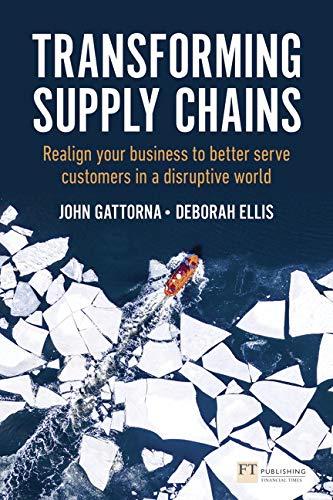 Gattorna, J: Transforming Supply Chains (Financial Times)