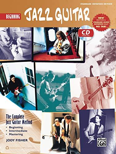 Complete Jazz Guitar Method: Beginning Jazz Guitar | Gitarre | Buch & CD (Complete Method)