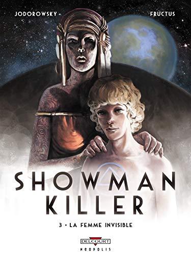 Showman Killer T03: La Femme invisible