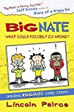Big Nate Compilation 1: What Could Possibly Go Wrong?