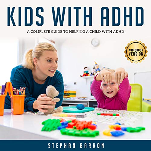 Kids with ADHD Audiobook By Stephan Barron cover art