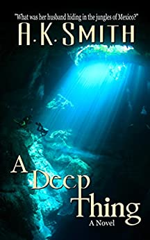 A Deep Thing by [A. K. Smith]