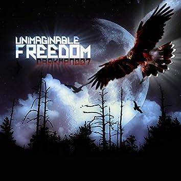 Unimaginable Freedom
