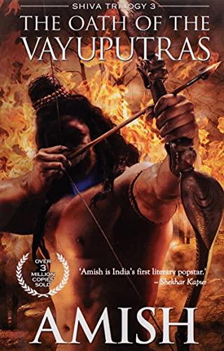 The Oath of the Vayuputras (Shiva Trilogy)