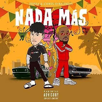 Nada Más (feat. Chris O'Bannon)