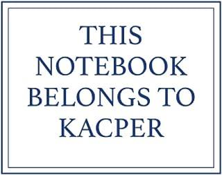 This Notebook Belongs to Kacper
