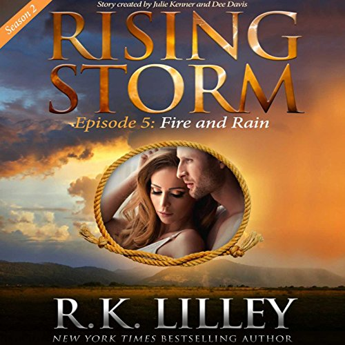 Fire and Rain     Season 2, Episode 5              De :                                                                                                                                 R.K. Lilley                               Lu par :                                                                                                                                 Natalie Ross                      Durée : 2 h et 15 min     Pas de notations     Global 0,0