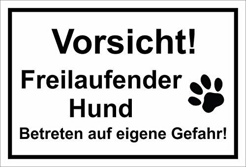 Schild – Hundeschild – Vorsicht – Freilaufender Hund – 15x10cm, 30x20cm und 45x30cm – Bohrlöcher Aufkleber Hartschaum Aluverbund -S00017D-A