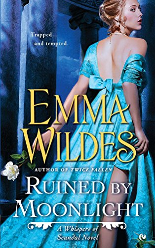 Ruined by Moonlight: A Whispers of Scandal Novel: 1