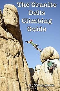 The Granite Dells Climbing Guide