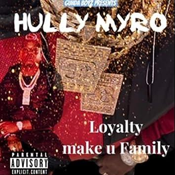 Loyalty Make U Family