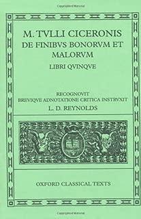 Cicero De Finibus Bonorum et Malorum: Libri Quinque (Oxford Classical Texts) (1998-10-08)