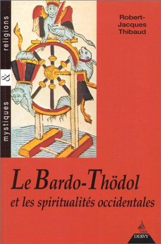 Le Bardo thödol et les spiritualités occidentales